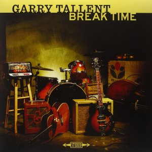 Garry Tallent - Break Time
