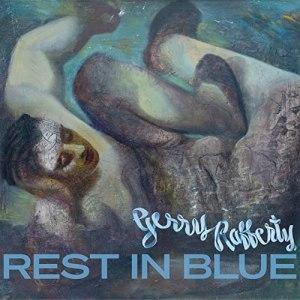 Gerry Rafferty Rest in Blue