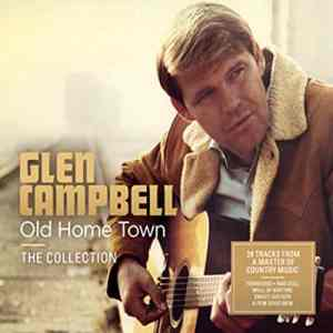 Glen Campbell Old Home Town The Collection