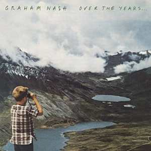 Graham Nash Over the Years