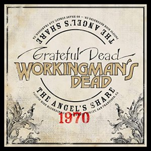 Grateful Dead Workingmans Dead The Angels Share