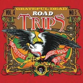 Grateful Dead Road Trips Volume 4 Number 5