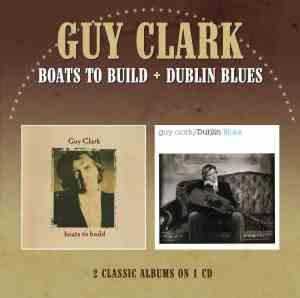 Guy Clark - Boats Two-Fer