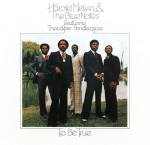 Harold Melvin To Be True