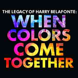 Harry Belafonte When Colors Come Together