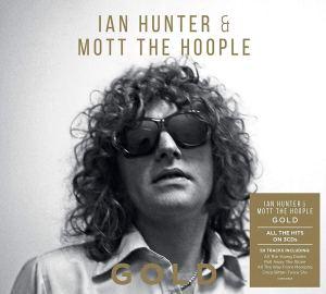 Ian Hunter and Mott the Hoople Gold