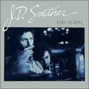 JD Souther Home by Dawn