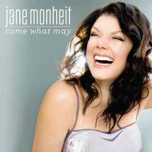 Jane Monheit Come What May
