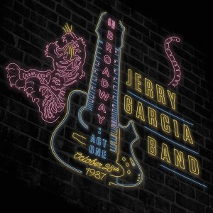 Jerry Garcia Band - On Broadway