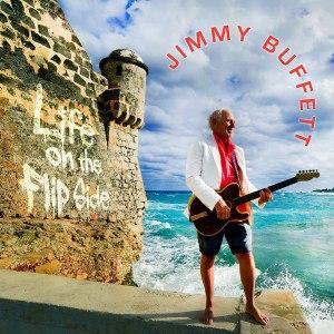 Jimmy Buffett Life on the Flip Side