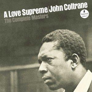 John Coltrane Complete Love Supreme