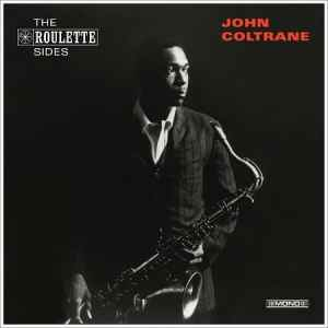 John Coltrane - The Roulette Sides