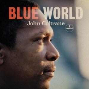 JohnColtrane BlueWorld 1000x1000