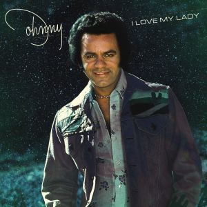 Johnny Mathis I Love My Lady