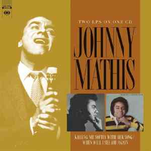 Johnny Mathis Killing Me Softly with Her Song and When Will I See You