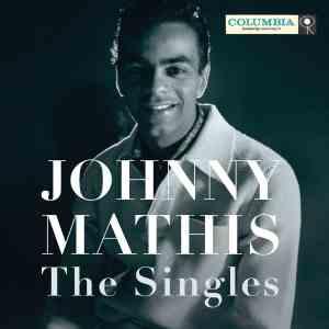 Johnny Mathis - Singles