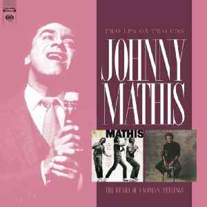 Johnny Mathis The Heart of a Woman and Feelings