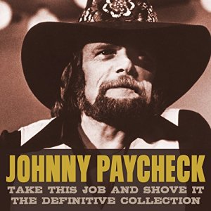 Johnny Paycheck - Take This Job