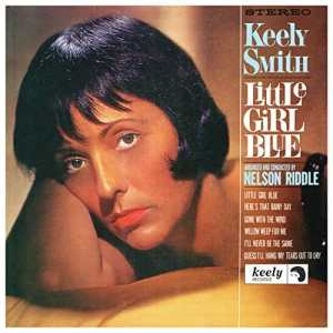 """Review: Keely Smith, """"Little Girl Blue/Little Girl New (Expanded Edition)"""""""
