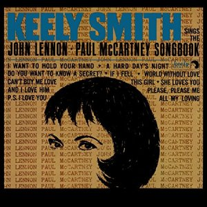"Review: Keely Smith, ""Sings the John Lennon-Paul McCartney Songbook"""