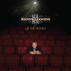 Kenny Loggins At the Movies