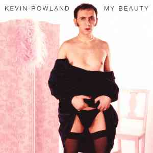 Kevin Rowland My Beauty