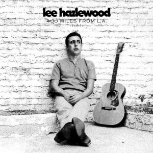 Lee Hazlewood 400 Miles from LA