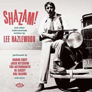 """Some Velvet Morning: Ace Salutes Lee Hazlewood on """"Shazam!"""""""