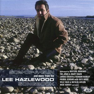 Lee Hazlewood Son of a Gun