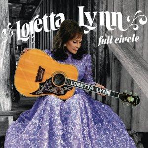 Loretta Lynn - Full Circle