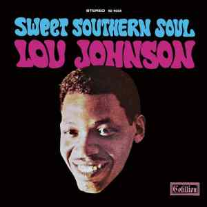 Lou Johnson Sweet Southern Soul