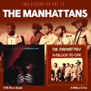 Manhattans - Two-Fer