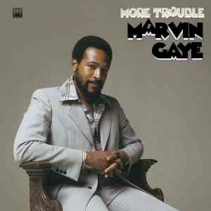 Marvin Gaye More Trouble cover