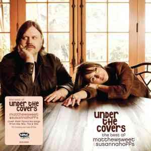 Matthew Sweet and Susanna Hoffs Best of Under the Covers