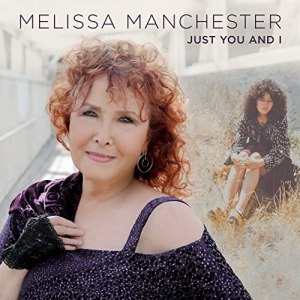 Melissa Manchester Just You and I