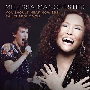 Melissa Manchester You Should Hear