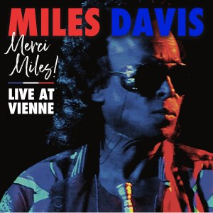Merci Miles Live at Vienne