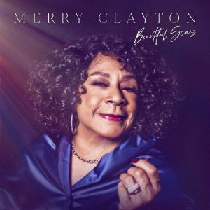 Merry Clayton Beautiful Scars