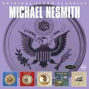 Michael Nesmith - Original Album Classics
