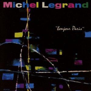 Michel Legrand Bonjour Paris