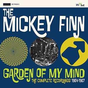 Mickey Finn - Garden of My Mind