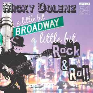 Micky Dolenz - A Little Bit Broadway