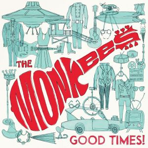 Monkees - Good Times