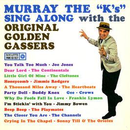 Murray the Ks Golden Gassers