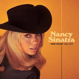 Nancy Sinatra Start Walkin