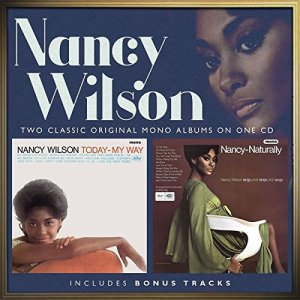 Nancy Wilson - Today My Way and Naturally