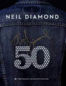 Neil Diamond 50th Collectors Edition Cover