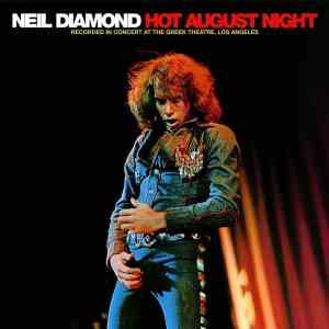 Neil Diamond Hot August Night Original