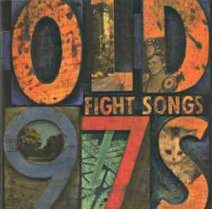 Old 97s Fight Songs