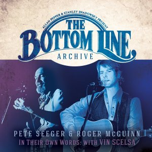 Pete Seeger and Roger McGuinn - Bottom Line